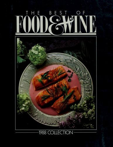 The best of food & wine by Food & Wine Magazine