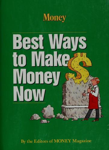Best ways to make money now by