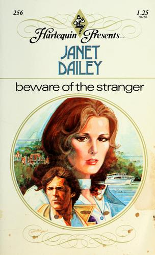 Beware of the stranger by Janet Dailey
