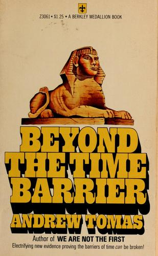 Beyond the time barrier by Andrew Tomas