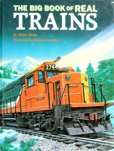 The big book of real trains by Walter Retan