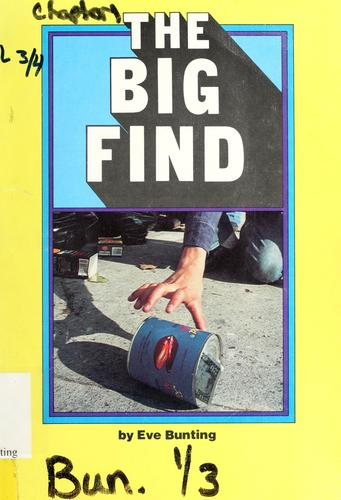 The big find by Eve Bunting