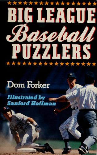 Big League baseball puzzlers by Dom Forker