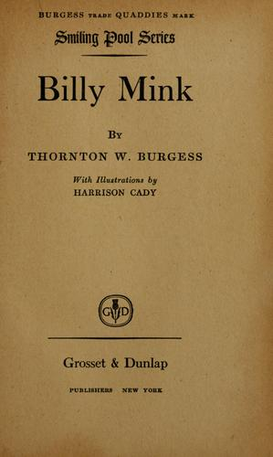 Billy Mink by Thornton W. Burgess