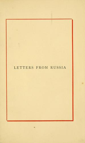 Field-Marshal Count Moltke's Letters from Russia by Helmuth Karl Bernhard Graf von Moltke