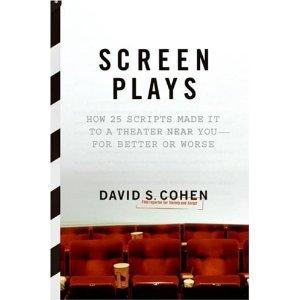 Screen Plays by David S. Cohen