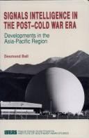 Signals intelligence in the post-cold war era by Ball, Desmond.