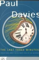 The last three minutes by P. C. W. Davies