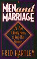 Men and marriage by Fred Hartley