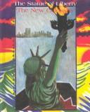 "The Statue of Liberty, ""the New Colossus"" by Stuart A. Kallen"