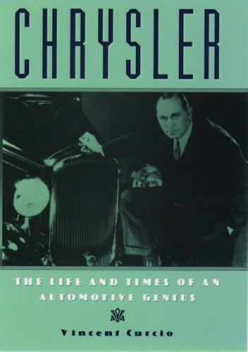 Image 0 of Chrysler: The Life and Times of an Automotive Genius
