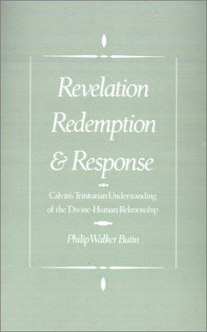 Revelation, redemption, and response by Philip Walker Butin