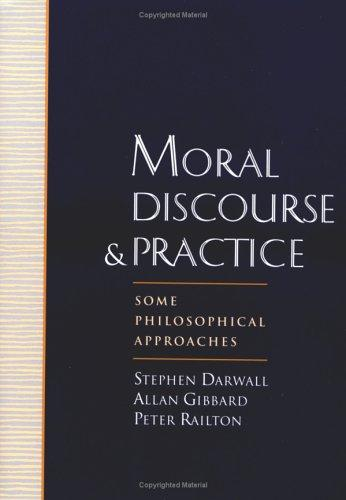 Moral Discourse and Practice by