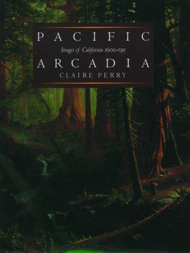 Pacific Arcadia by Claire Perry