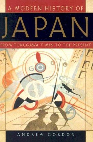 A Modern History of Japan by Andrew Gordon