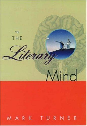 The Literary Mind by Mark Turner