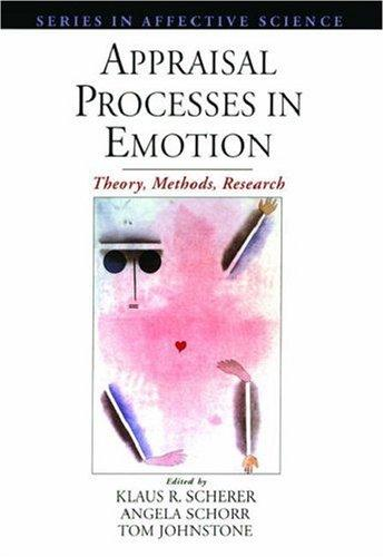 Appraisal processes in emotion by
