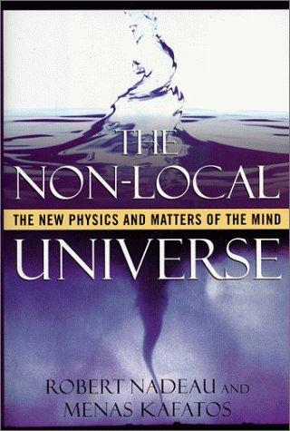 The non-local universe by Robert Nadeau