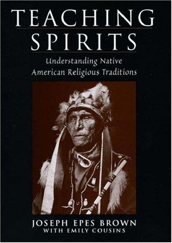 Teaching spirits by Joseph Epes Brown