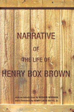 Narrative of the life of Henry Box Brown by Henry Box Brown