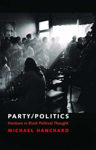 Party/politics by Michael George Hanchard