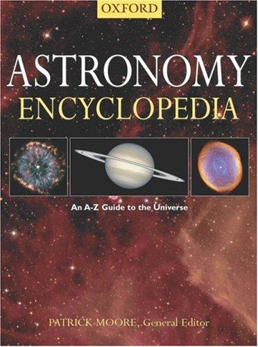 Astronomy encyclopedia by Patrick Moore