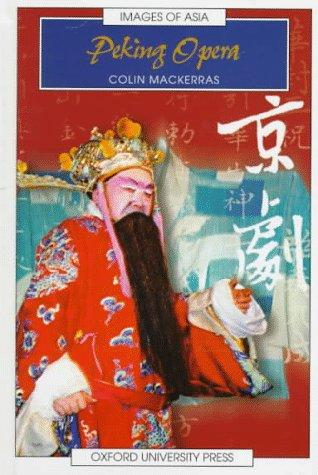 Peking opera by Colin Mackerras