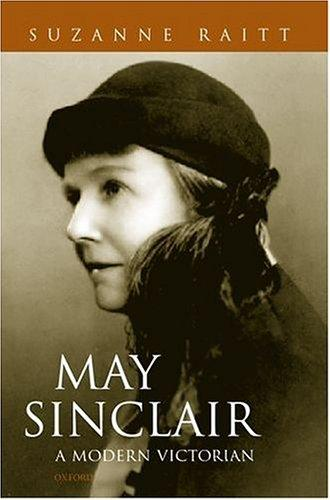 May Sinclair by Suzanne Raitt