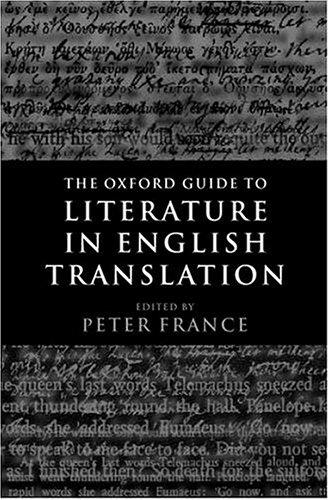 The Oxford guide to literature in English translation by edited by Peter France.