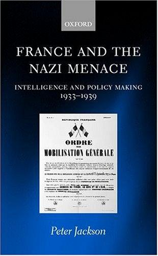 France and the Nazi menace by Jackson, Peter