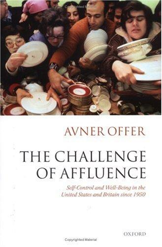 The challenge of affluence by Avner Offer