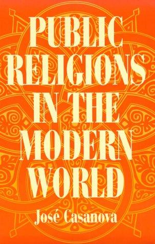 Public religions in the modern world by José Casanova