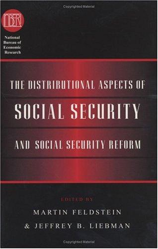 The Distributional aspects of social security and social security reform by