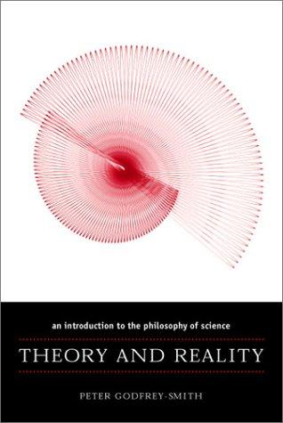 Theory and Reality by Peter Godfrey-Smith