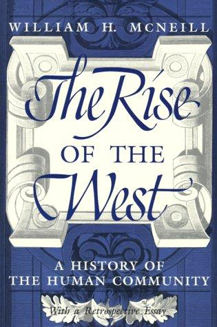 The Rise of the West by William McNeill