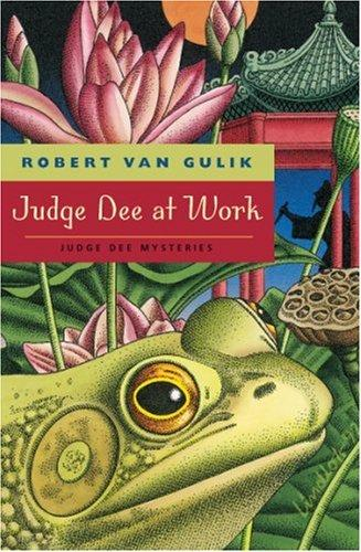 Judge Dee at work by Robert Hans van Gulik