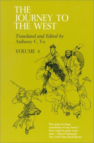 The Journey to the West, Volume 4 by Anthony C. Yu