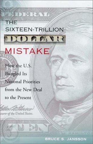 The Sixteen-Trillion-Dollar Mistake