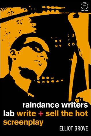 Raindance writer's lab by Elliot Grove