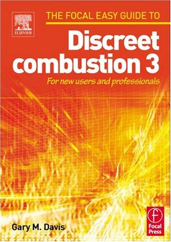 Focal Easy Guide to Discreet combustion 3 by Gary M Davis