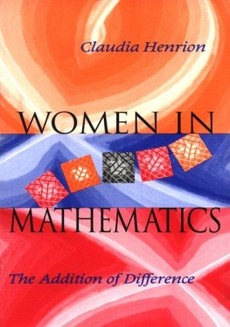 Women in mathematics by Claudia Henrion