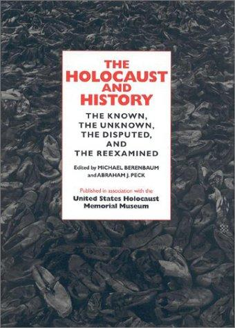 The Holocaust and History by Michael J. Berenbaum