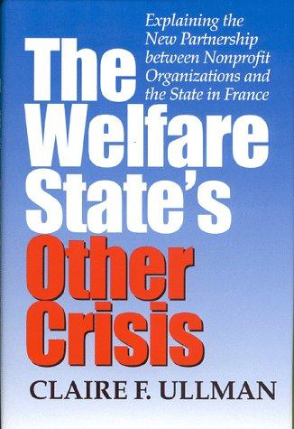 The welfare state's other crisis by Claire F. Ullman