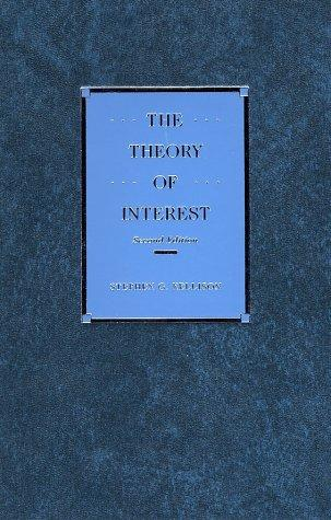 The theory of interest by Stephen G. Kellison