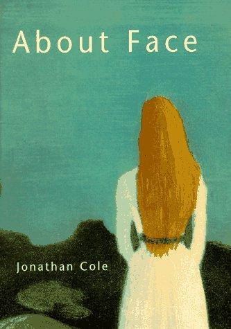 About face by Jonathan Cole, Jonathan Cole