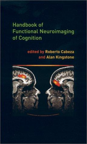 Handbook of Functional Neuroimaging of Cognition by