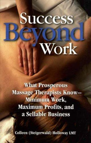 Success Beyond Work by Colleen Holloway
