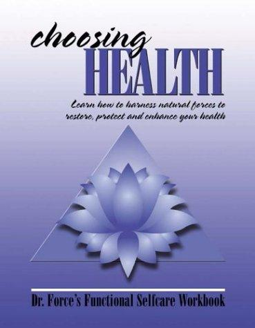 Choosing Health by Mark Force