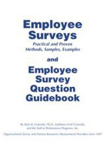 Employee Surveys & Employee Survey Question Guidebook by Paul Connolly
