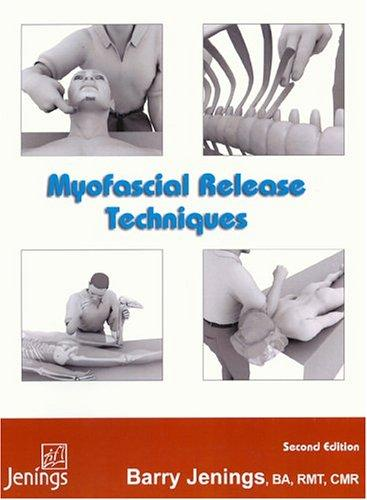 Myofascial Release by Barry G Jenings